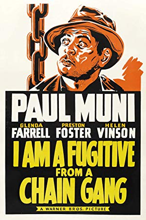 I Am a Fugitive from a Chain Gang